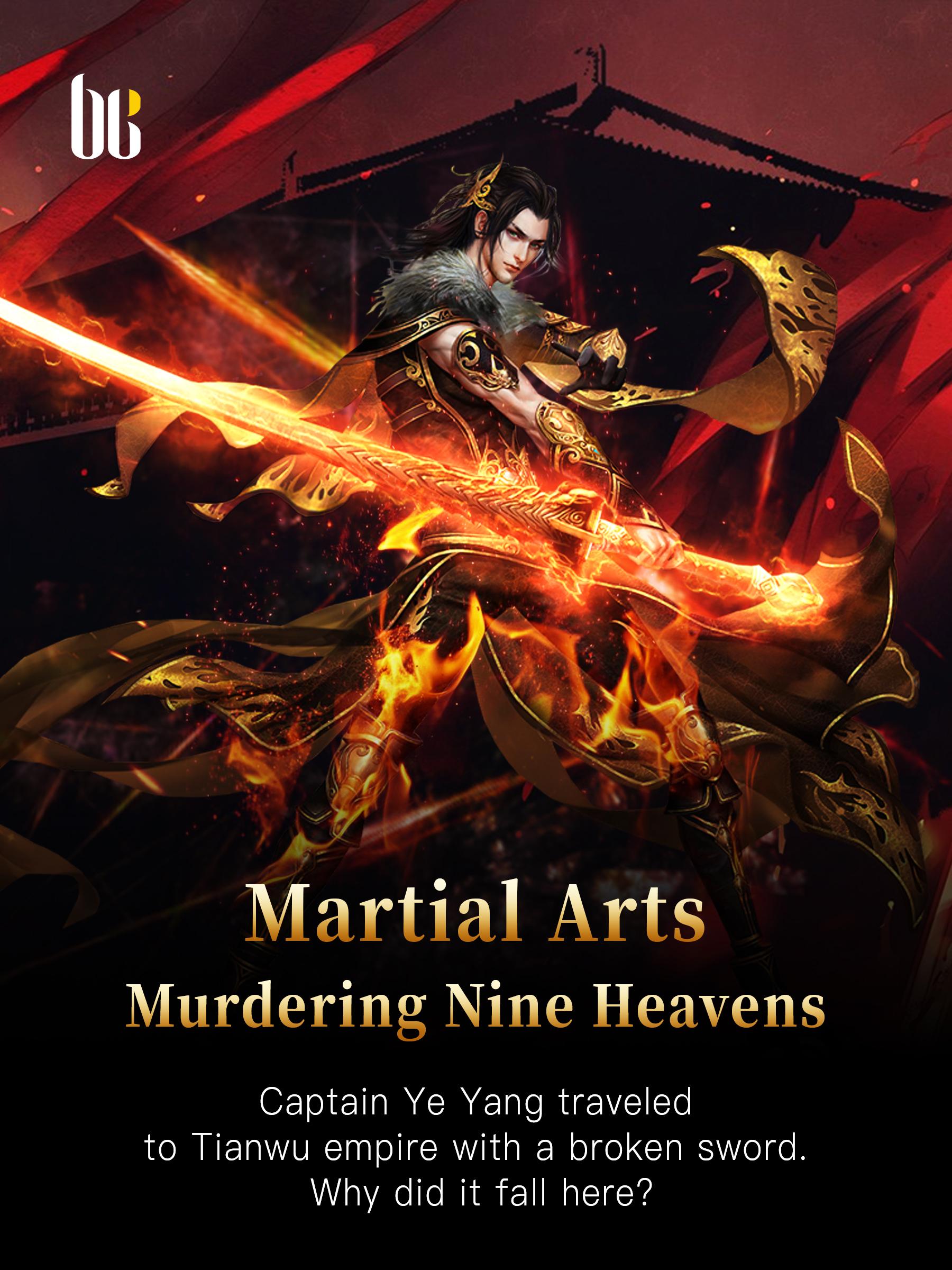 Martial Arts Murdering Nine Heavens Novel Full Story Book Babelnovel