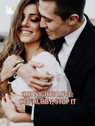 1001 Nights Love: CEO Hubby, Stop It