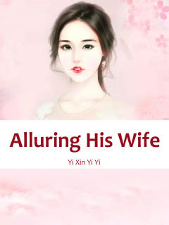 Alluring His Wife: The Evil King's Fifth Consort