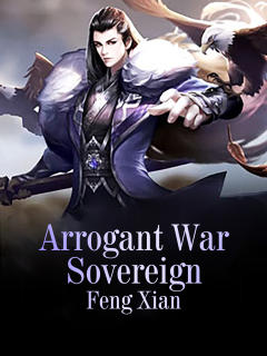 Arrogant War Sovereign