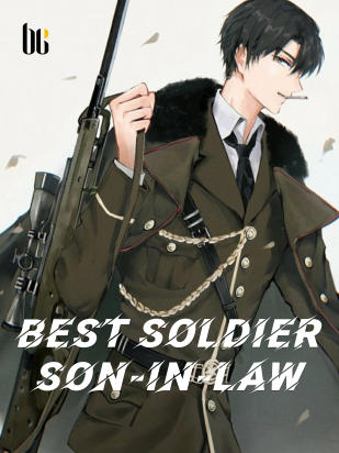 Best Soldier Son-in-law
