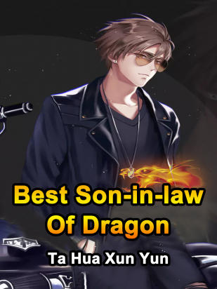 Best Son-in-law Of Dragon