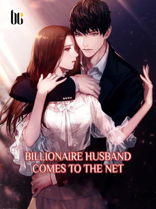 Billionaire Husband Comes to the Net