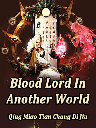 Blood Lord In Another World