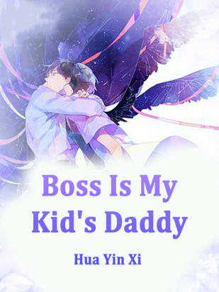 Boss Is My Kid's Daddy
