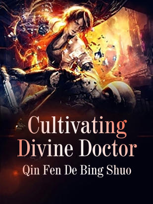 Cultivating Divine Doctor