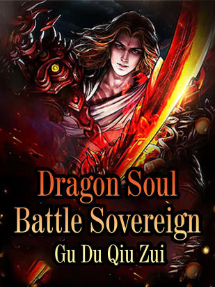 Dragon Soul Battle Sovereign