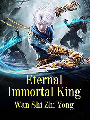 Eternal Immortal King