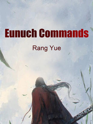 Eunuch Commands