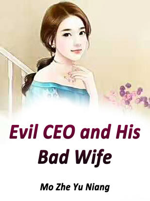 Evil CEO and His Bad Wife