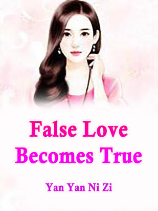 False Love Becomes True