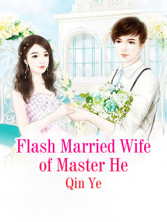 Flash Married Wife of Master He