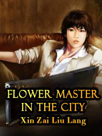Flower Master in the City