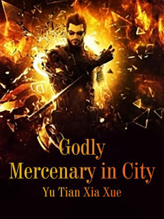 Godly Mercenary in City