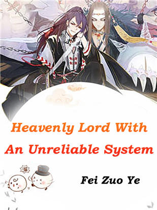 Heavenly Lord With An Unreliable System