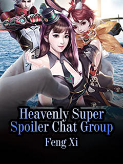 Heavenly Super Spoiler Chat Group