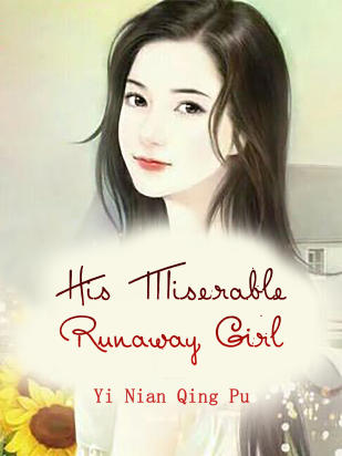 His Miserable Runaway Girl