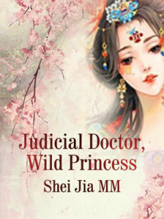 Judicial Doctor, Wild Princess