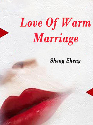 Love Of Warm Marriage