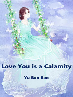 Love You is a Calamity
