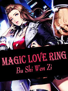 Magic Love Ring, 桃运神戒