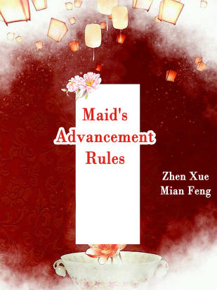Maid's Advancement Rules