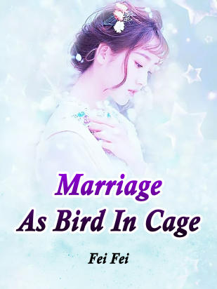 Marriage As Bird In Cage