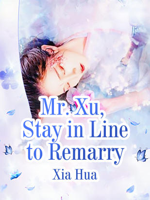 Mr Xu Stay in Line to Remarry