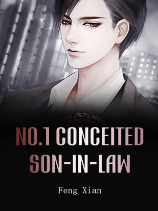 No.1 Conceited Son-in-law