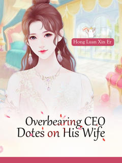 Overbearing CEO Dotes on His Wife