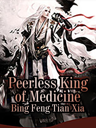 Peerless King of Medicine