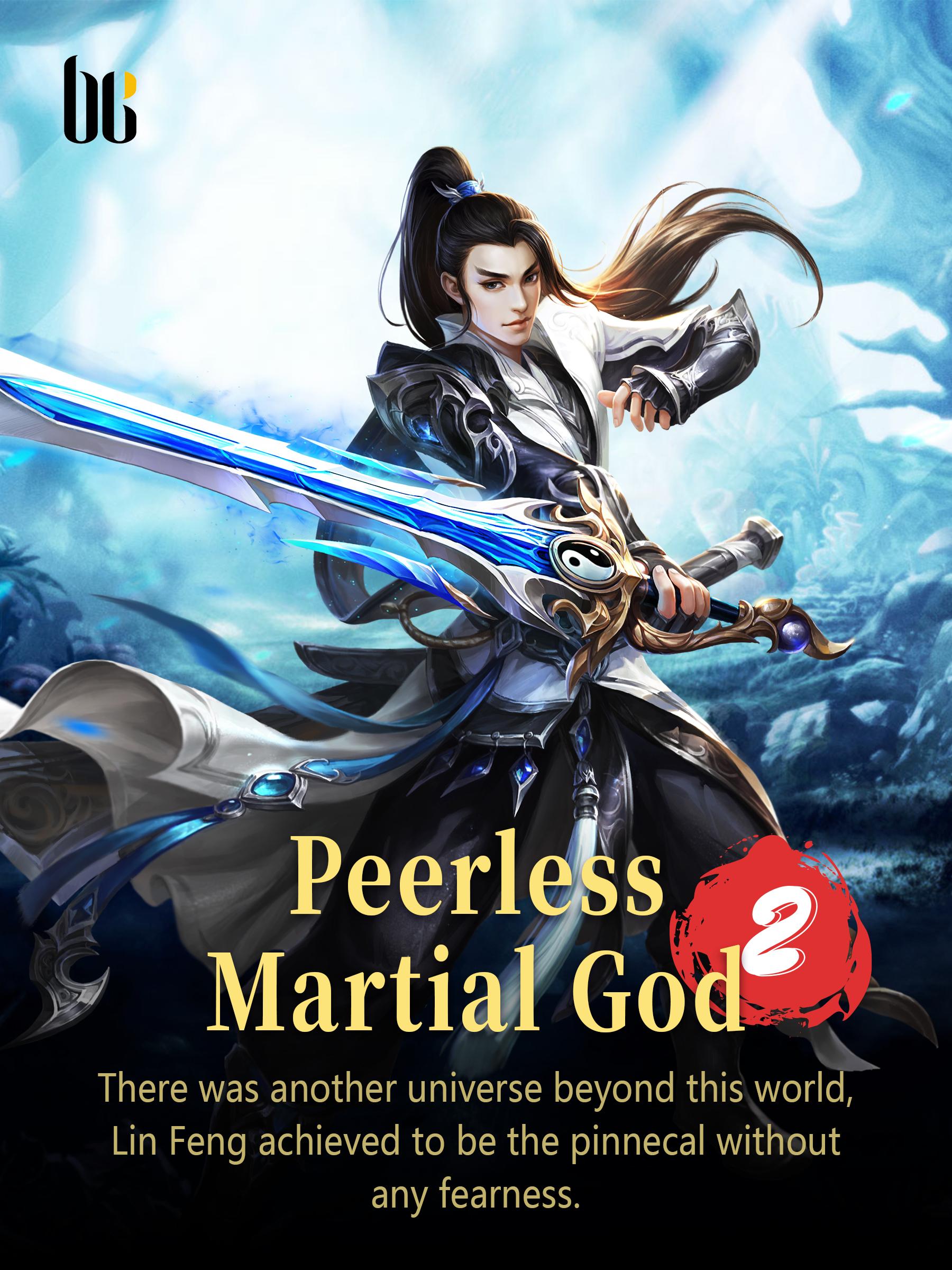 Peerless Martial God 2 Novel Full Story | Book - BabelNovel