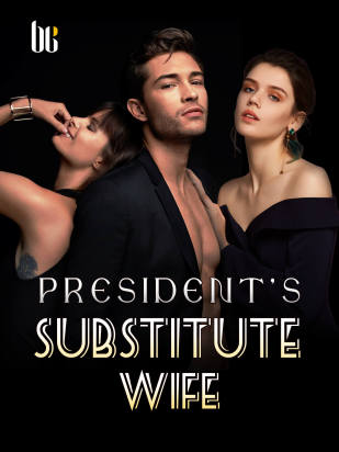 President's Substitute Wife