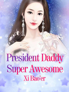 President Daddy Super Awesome