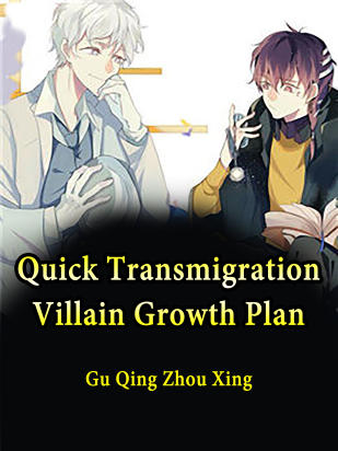 Quick Transmigration: Villain Growth Plan