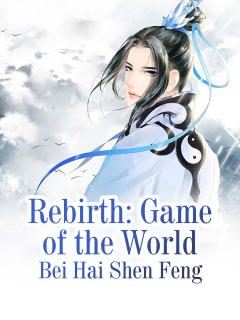 Rebirth: Game of the World
