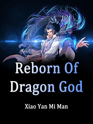 Reborn Of Dragon God