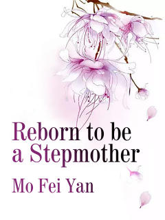 Reborn to be a Stepmother