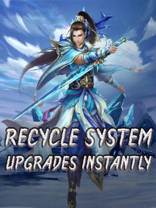 Recycle System Upgrades Instantly