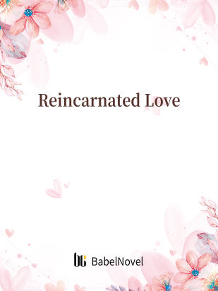 Reincarnated Love