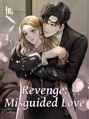 Revenge: Misguided Love
