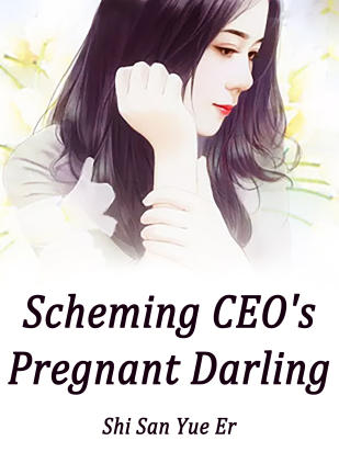 Scheming CEO's Pregnant Darling