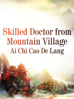 Skilled Doctor from Mountain Village