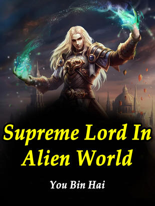 Supreme Lord In Alien World
