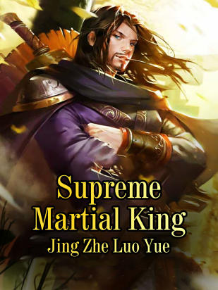 Supreme Martial King