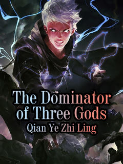 The Dominator of Three Gods