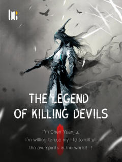 The Legend of Killing Devils