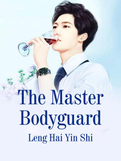 The Master Bodyguard