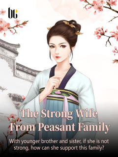 The Strong Wife from Peasant Family