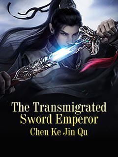 The Transmigrated Sword Emperor